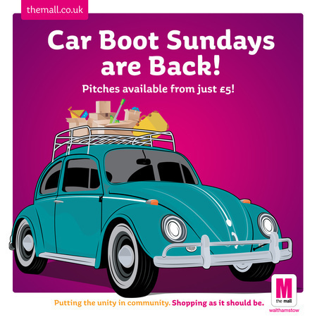 Car Boot Sundays at The Mall, Walthamstow!