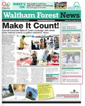 Waltham Forest News is published fortnightly and delivered to every home in the borough