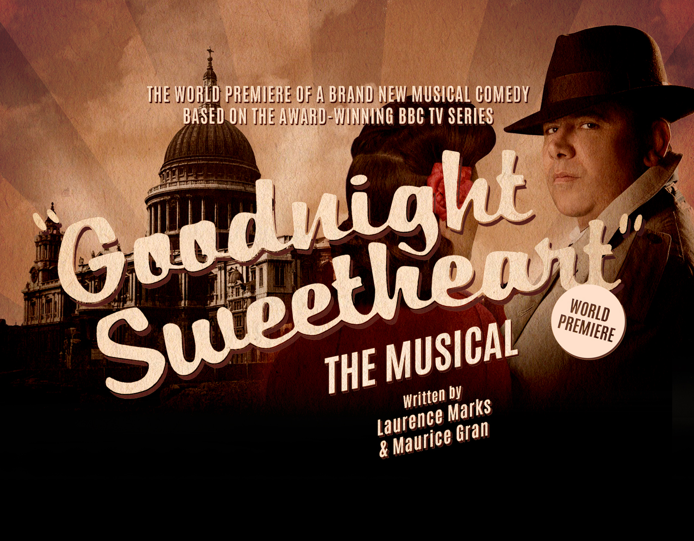 Goodnight Sweetheart The Musical