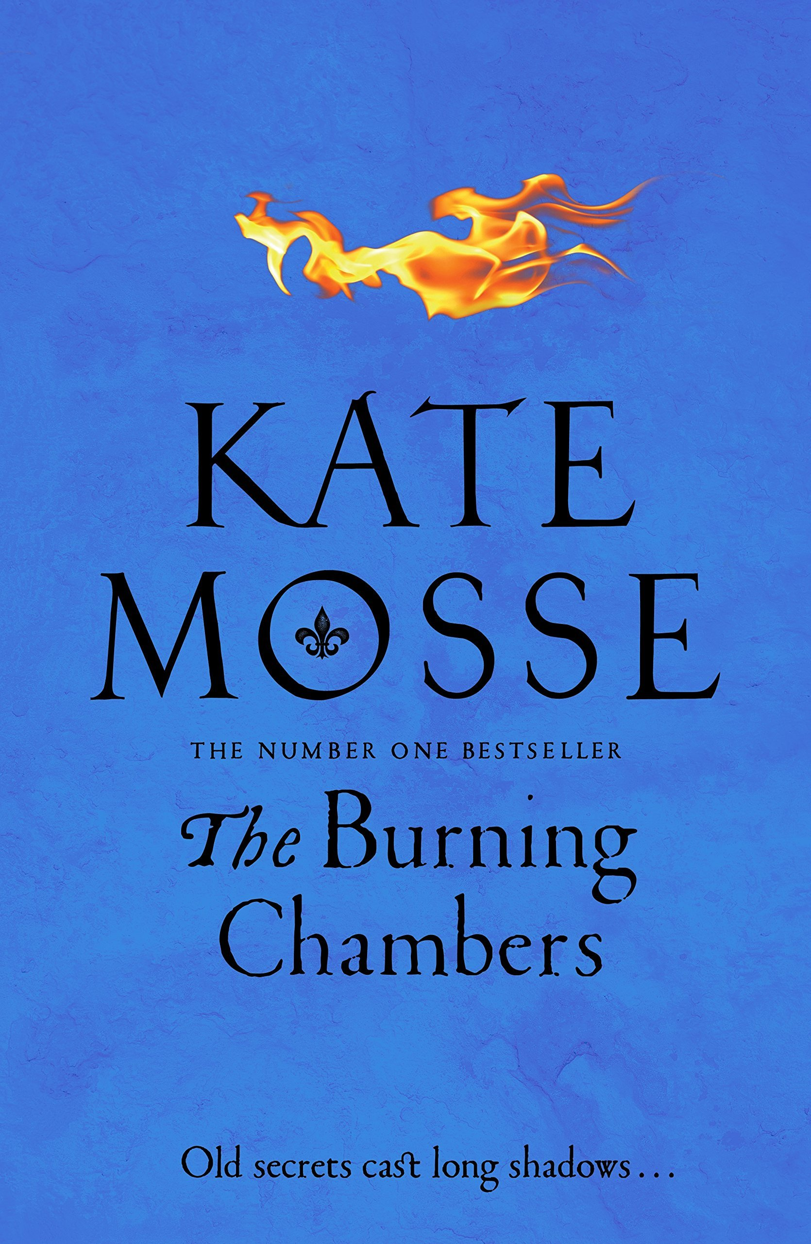 The Burning Chambers by Kate Mosse